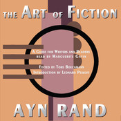 The Art of Fiction: A Guide for Writers and Readers Audiobook, by Ayn Rand