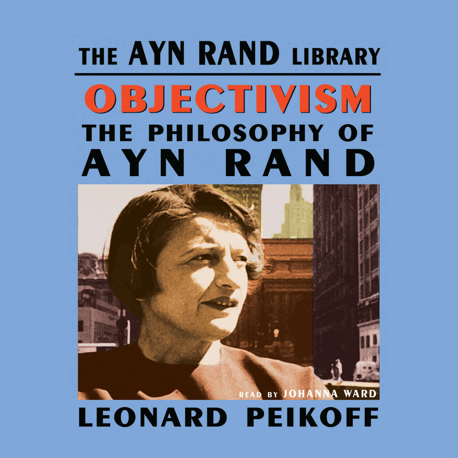 Printable Objectivism: The Philosophy of Ayn Rand Audiobook Cover Art