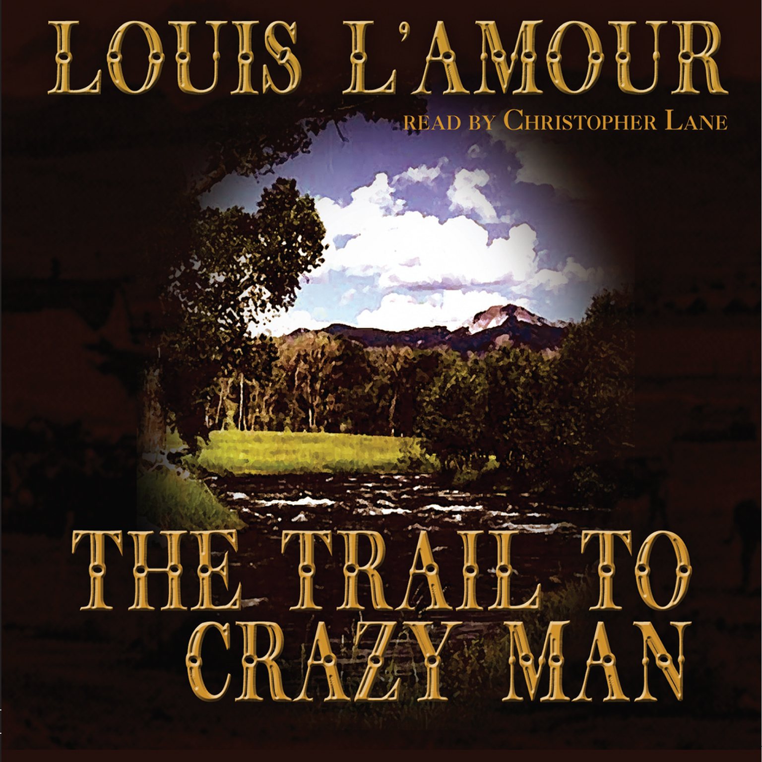 Printable The Trail to Crazy Man Audiobook Cover Art