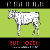My Year of Meats Audiobook, by Ruth Ozeki