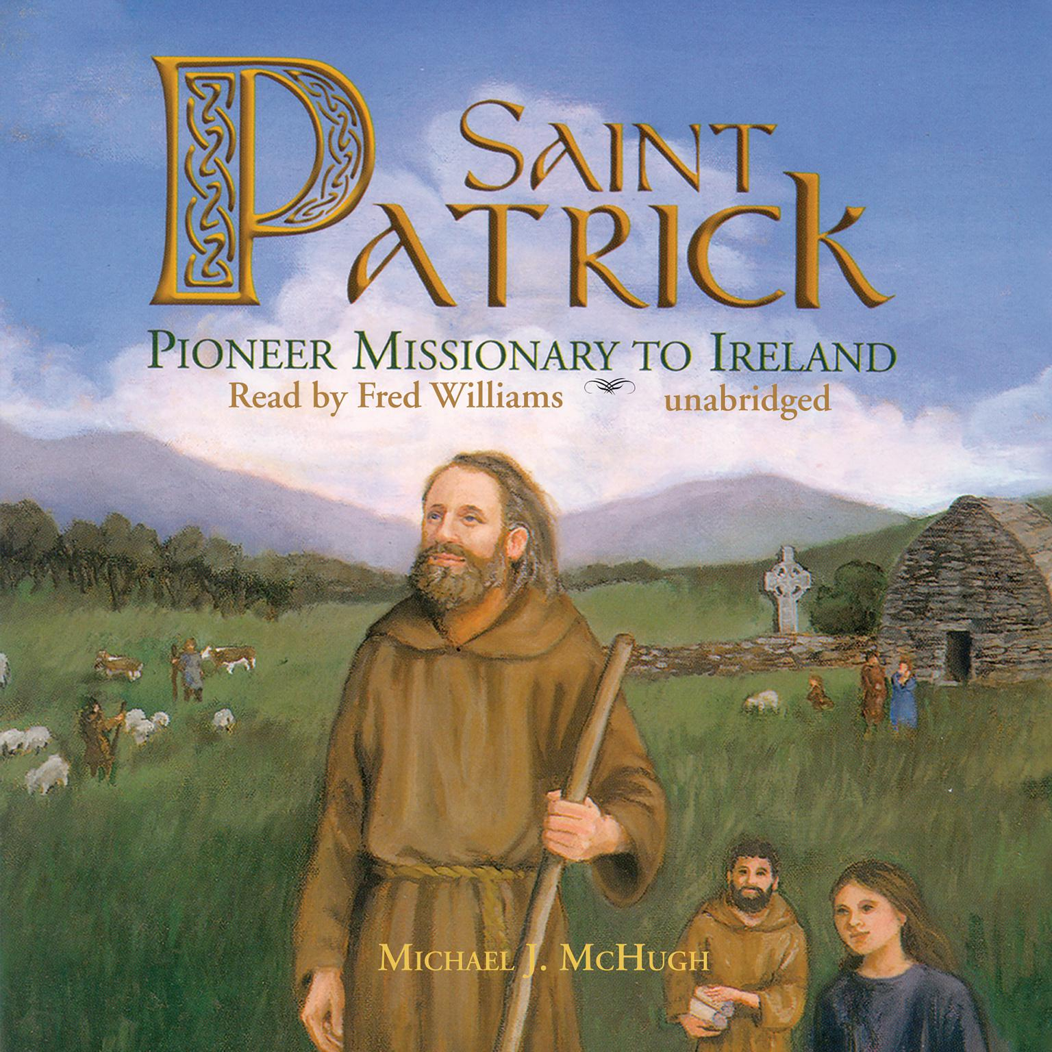Printable Saint Patrick: Pioneer Missionary to Ireland Audiobook Cover Art