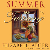 Summer in Tuscany, by Elizabeth Adler