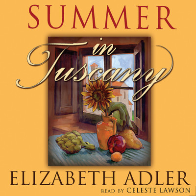Summer in Tuscany Audiobook, by Elizabeth Adler