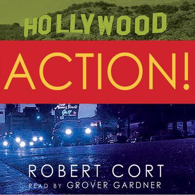 Action! Audiobook, by Robert Cort