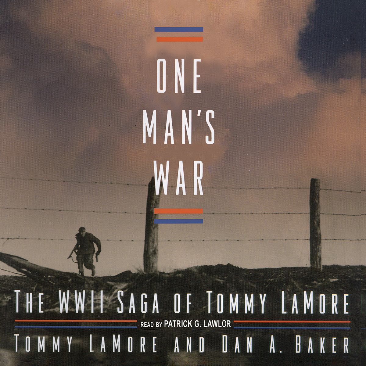 Printable One Man's War: The WWII Saga of Tommy LaMore Audiobook Cover Art