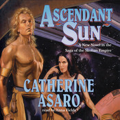 Ascendant Sun Audiobook, by Catherine Asaro
