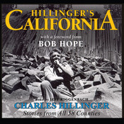 Hillinger's California: Stories from All 58 Counties, by Charles Hillinger