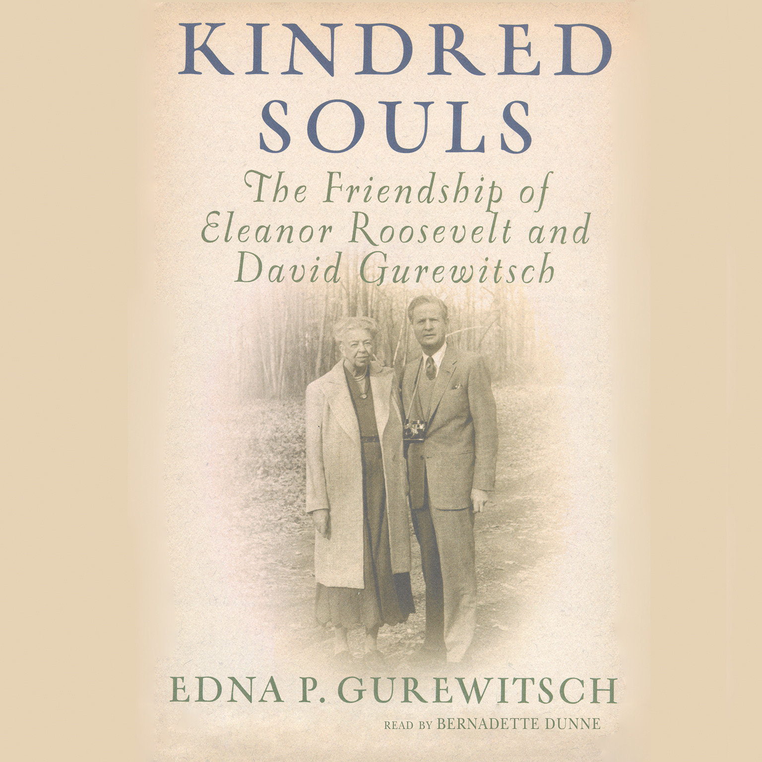 Printable Kindred Souls: The Friendship of Eleanor Roosevelt and David Gurewitsch Audiobook Cover Art
