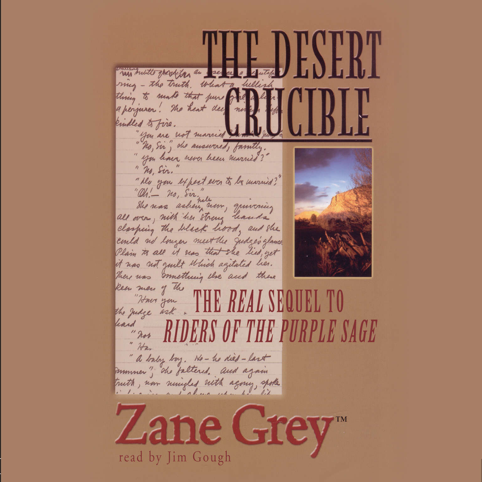 Printable The Desert Crucible: The Real Sequel to Riders of the Purple Sage Audiobook Cover Art