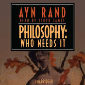 Philosophy: Who Needs It Audiobook, by Ayn Rand