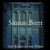The Torso in the Town: A Fethering Mysery, by Simon Brett