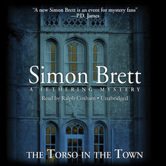 The Torso in the Town: A Fethering Mysery Audiobook, by Simon Brett