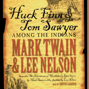 Huck Finn and Tom Sawyer among the Indians, by Lee Nelson, Mark Twain