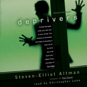 Deprivers, by Steven-Elliot Altman