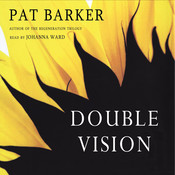 Double Vision Audiobook, by Pat Barker
