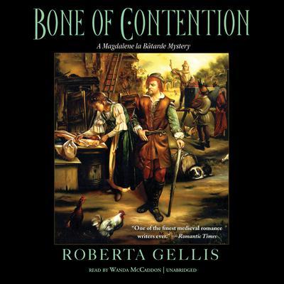 Bone of Contention: A Magdalene la Bâtarde Mystery Audiobook, by Roberta Gellis