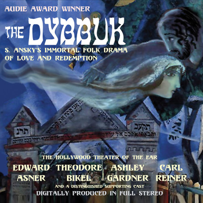 The Dybbuk Audiobook, by S. Ansky