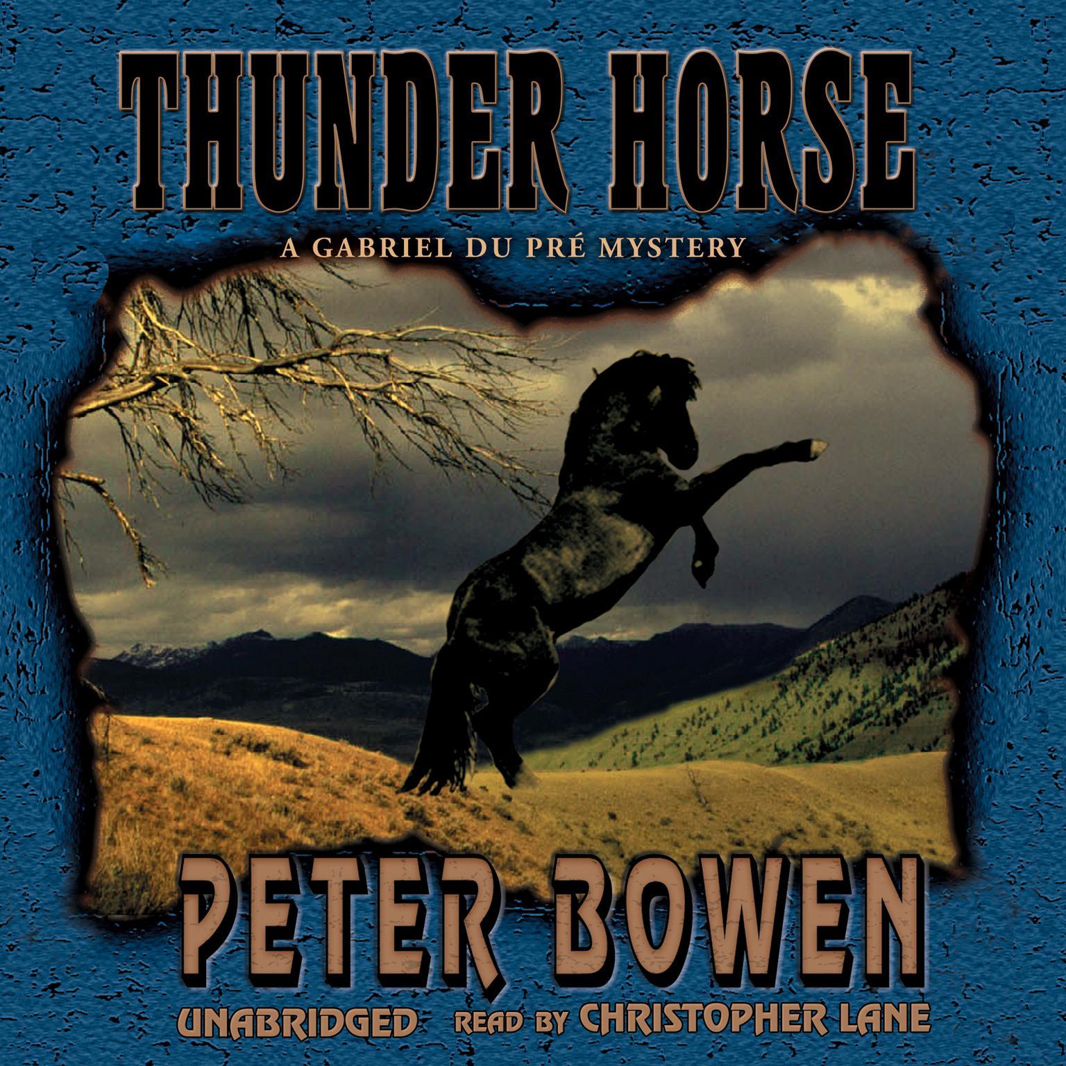 Printable Thunder Horse: A Gabriel Du Pré Mystery Audiobook Cover Art