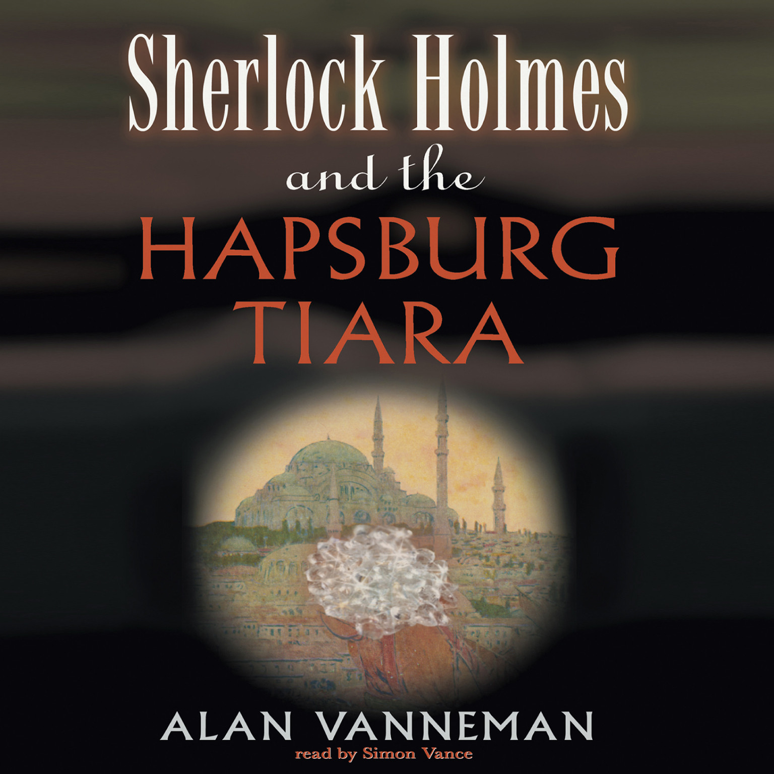 Printable Sherlock Holmes and the Hapsburg Tiara Audiobook Cover Art