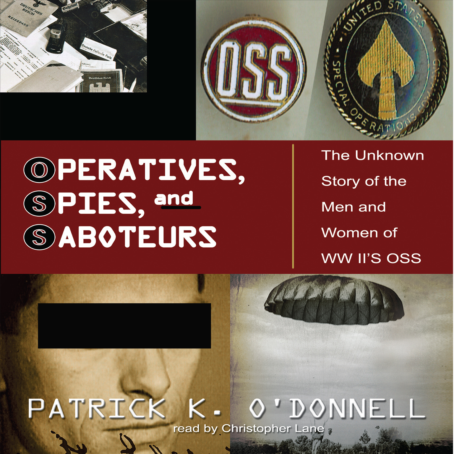 Printable Operatives, Spies, and Saboteurs: The Unknown History of the Men and Women of World War II's OSS Audiobook Cover Art