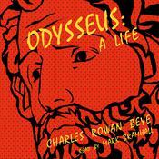 Odysseus: A Life, by Charles Rowan Beye