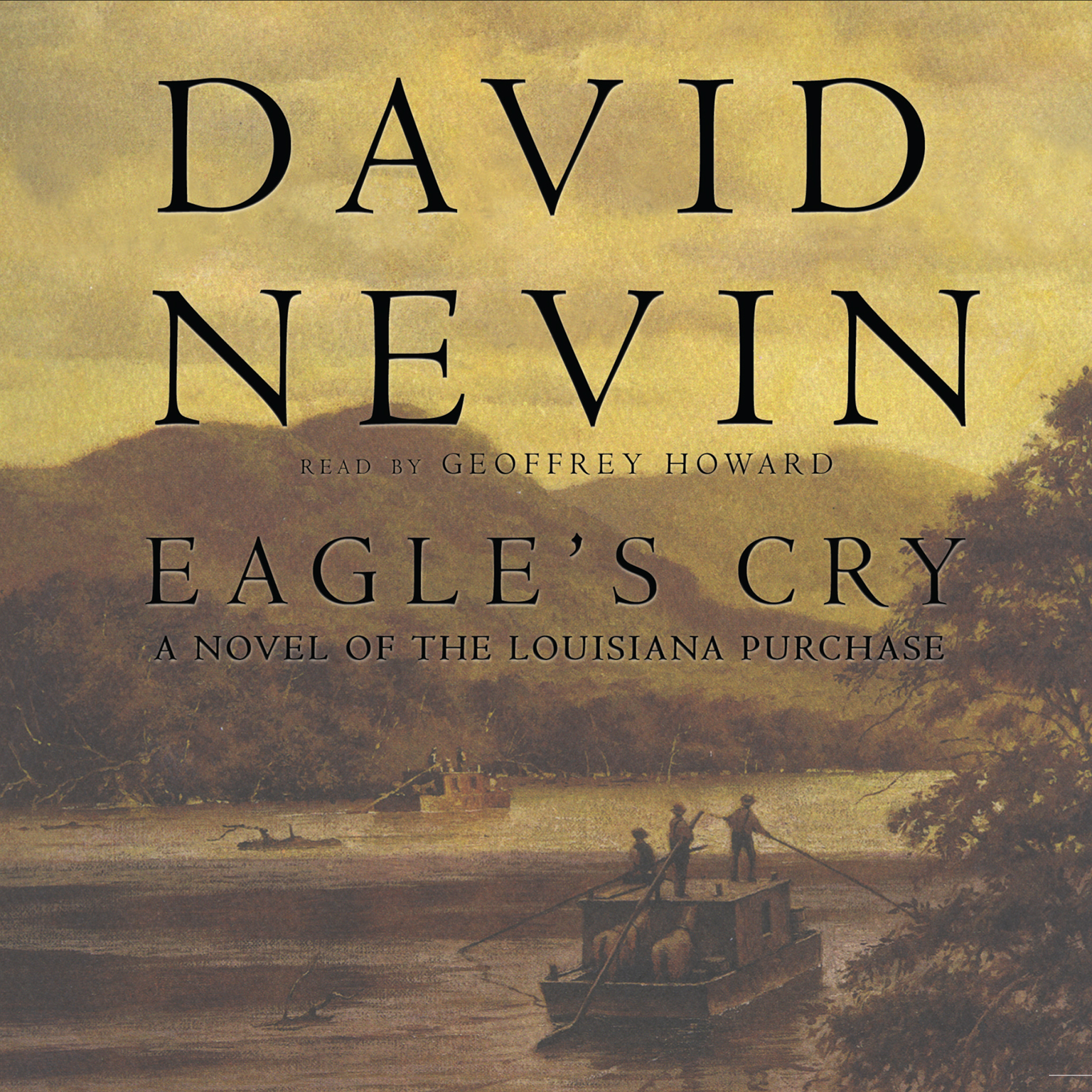 Printable Eagle's Cry: A Novel of the Louisiana Purchase Audiobook Cover Art