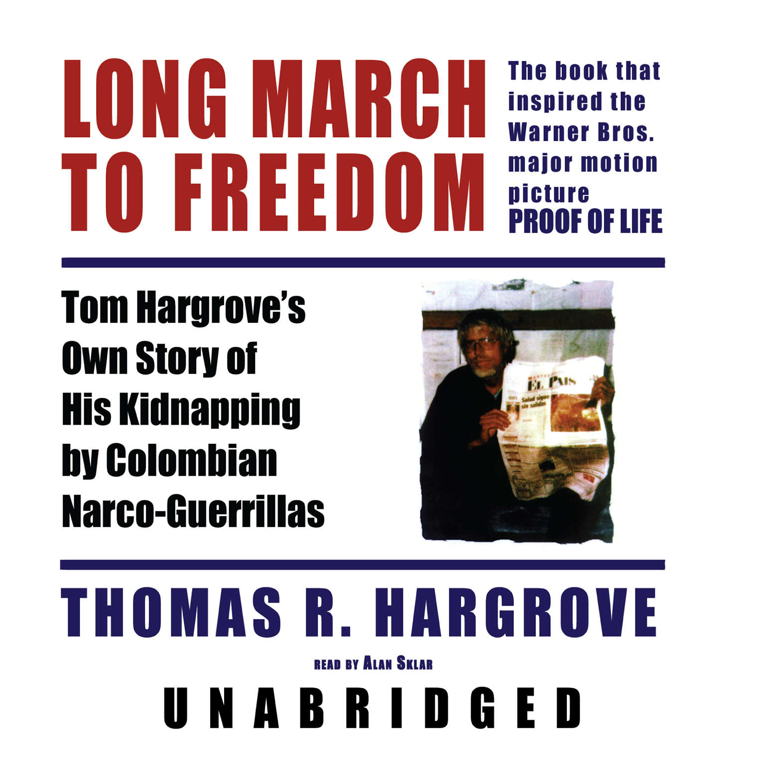 Printable Long March to Freedom: Tom Hargrove's Own Story of His Kidnapping by Colombian Narco-Guerrillas Audiobook Cover Art