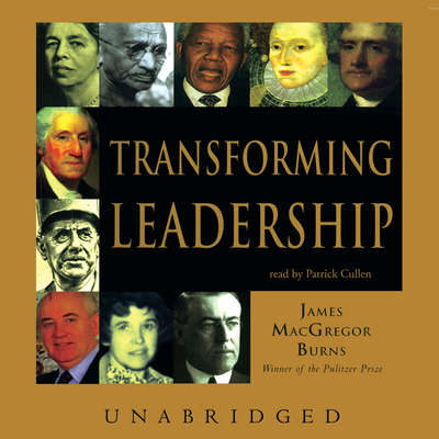 Transforming Leadership Audiobook, by James MacGregor Burns