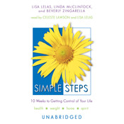 Simple Steps: 10 Weeks to Getting Control of Your Life, by Lisa Lelas