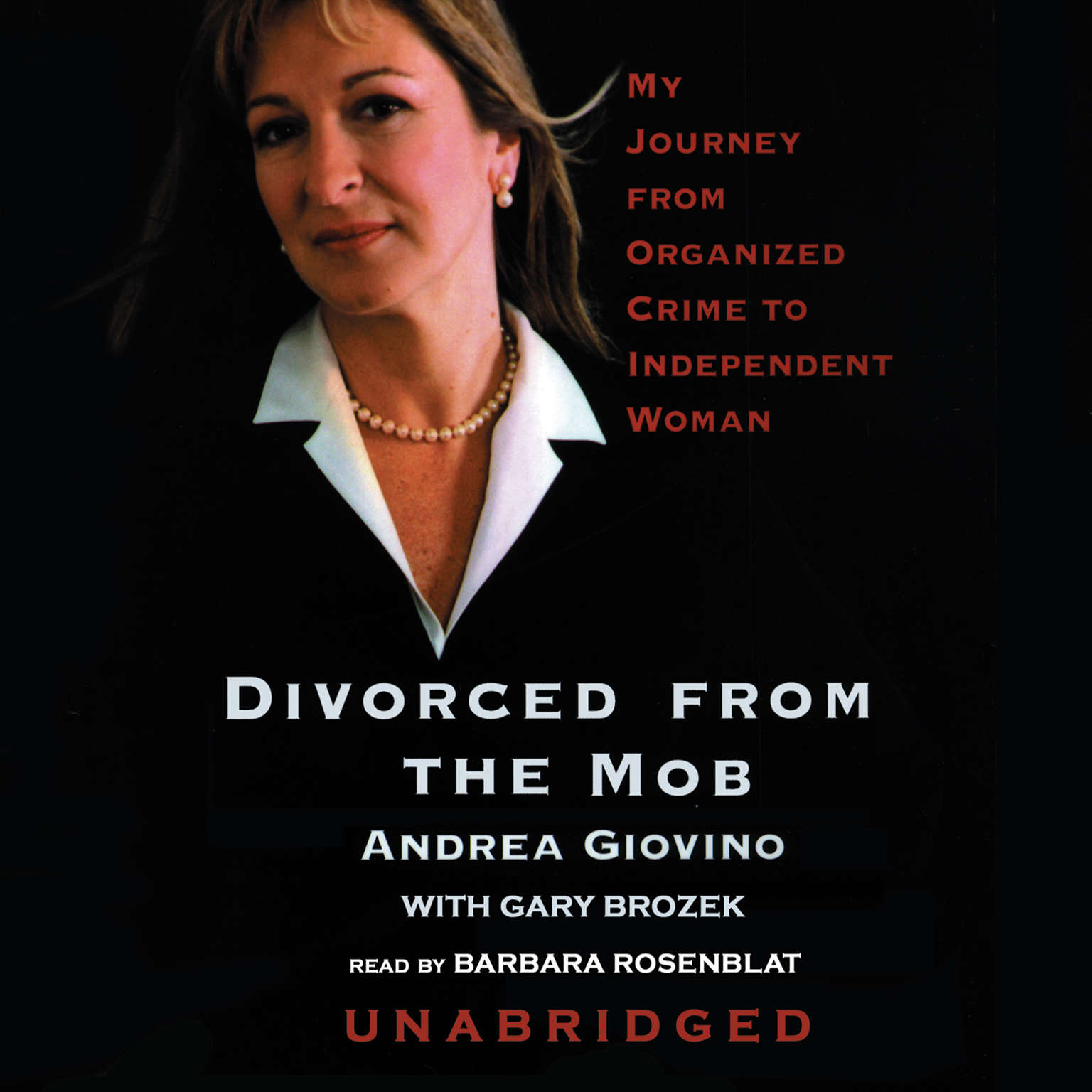 Printable Divorced from the Mob: My Journey from Organized Crime to Independent Woman Audiobook Cover Art