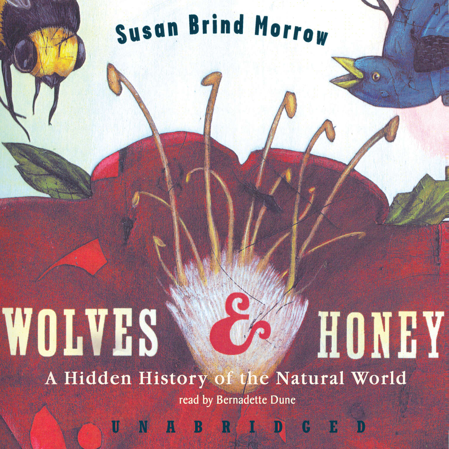 Printable Wolves and Honey: A Hidden History of the Natural World Audiobook Cover Art