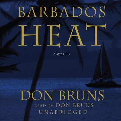 Barbados Heat Audiobook, by Don Bruns