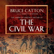 The American Heritage History of the Civil War, by Bruce Catton