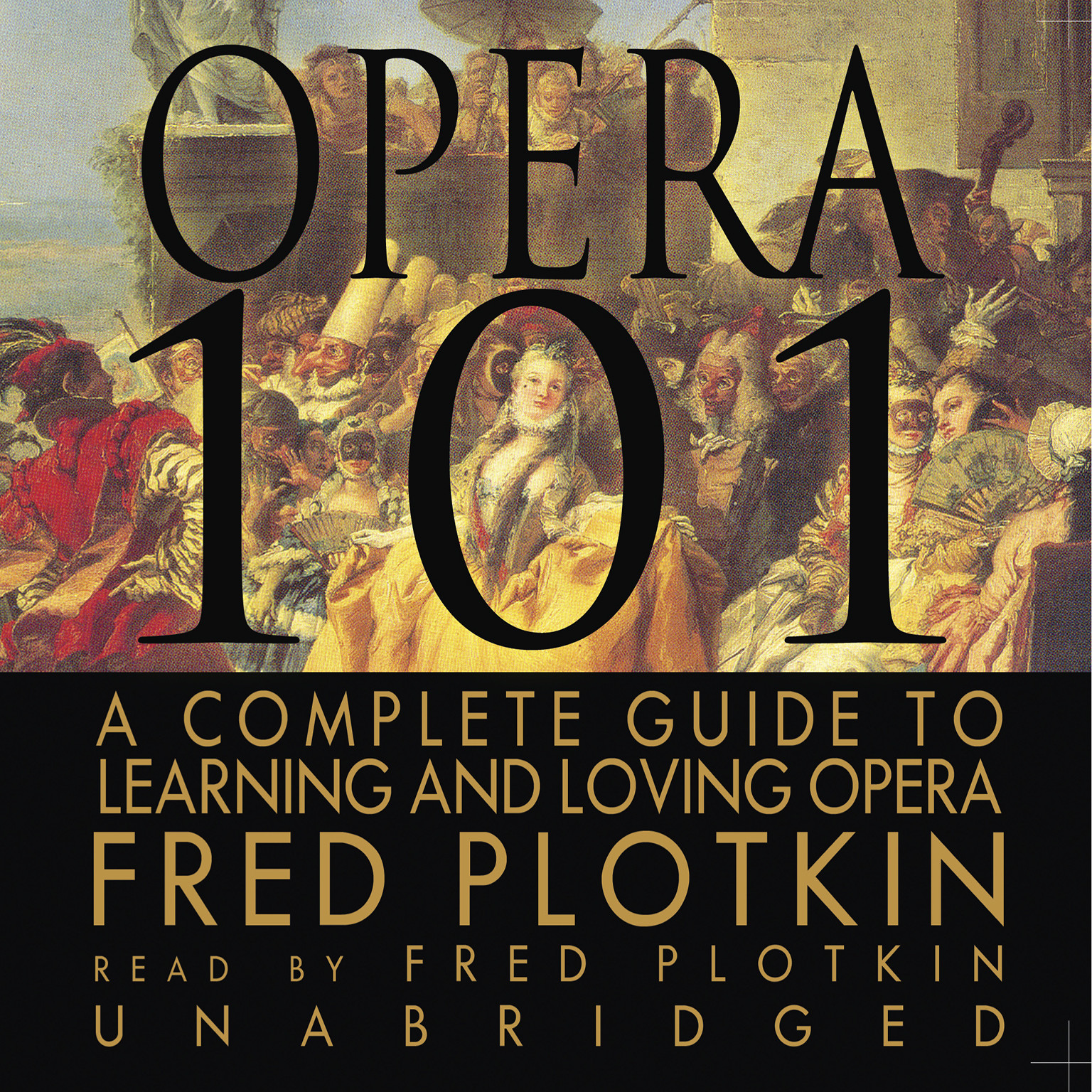 Printable Opera 101: A Complete Guide to Learning and Loving Opera Audiobook Cover Art