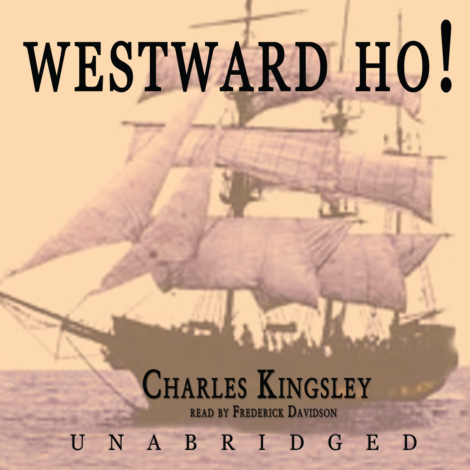 Printable Westward Ho!: or the Voyages and Adventures of Sir Amyas Leigh, Knight, of Burrough, in the County of Devon in the Reign of Her Most Glorious Majesty Queen Eliza Audiobook Cover Art