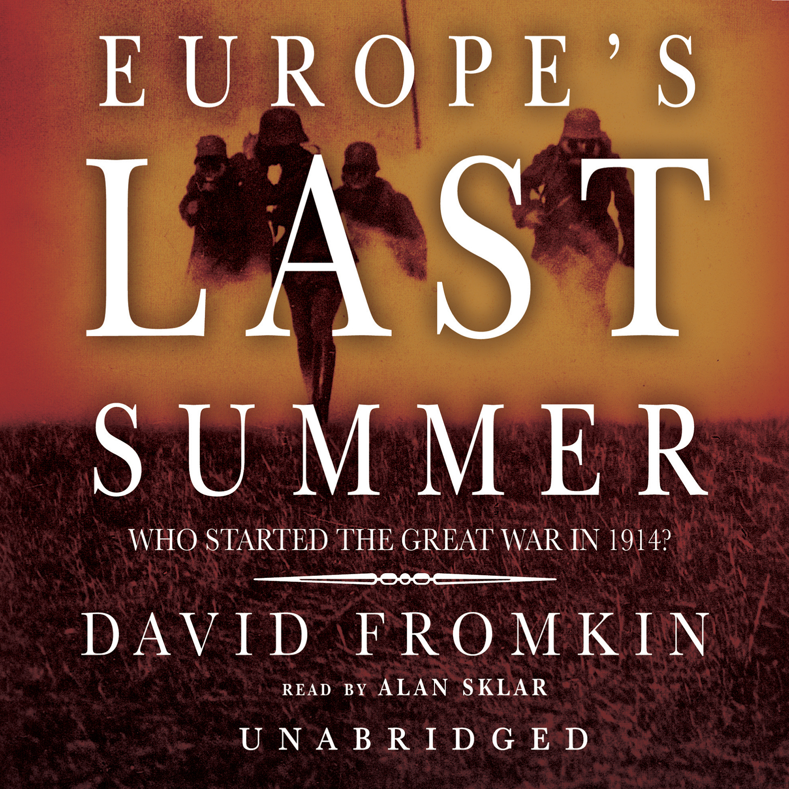 Printable Europe's Last Summer: Who Started the Great War in 1914? Audiobook Cover Art