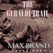 The Geraldi Trail, by Max Brand