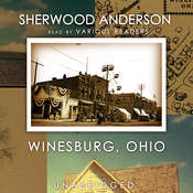 Winesburg, Ohio, by Sherwood Anderson