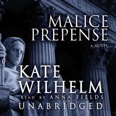 Malice Prepense Audiobook, by Kate Wilhelm