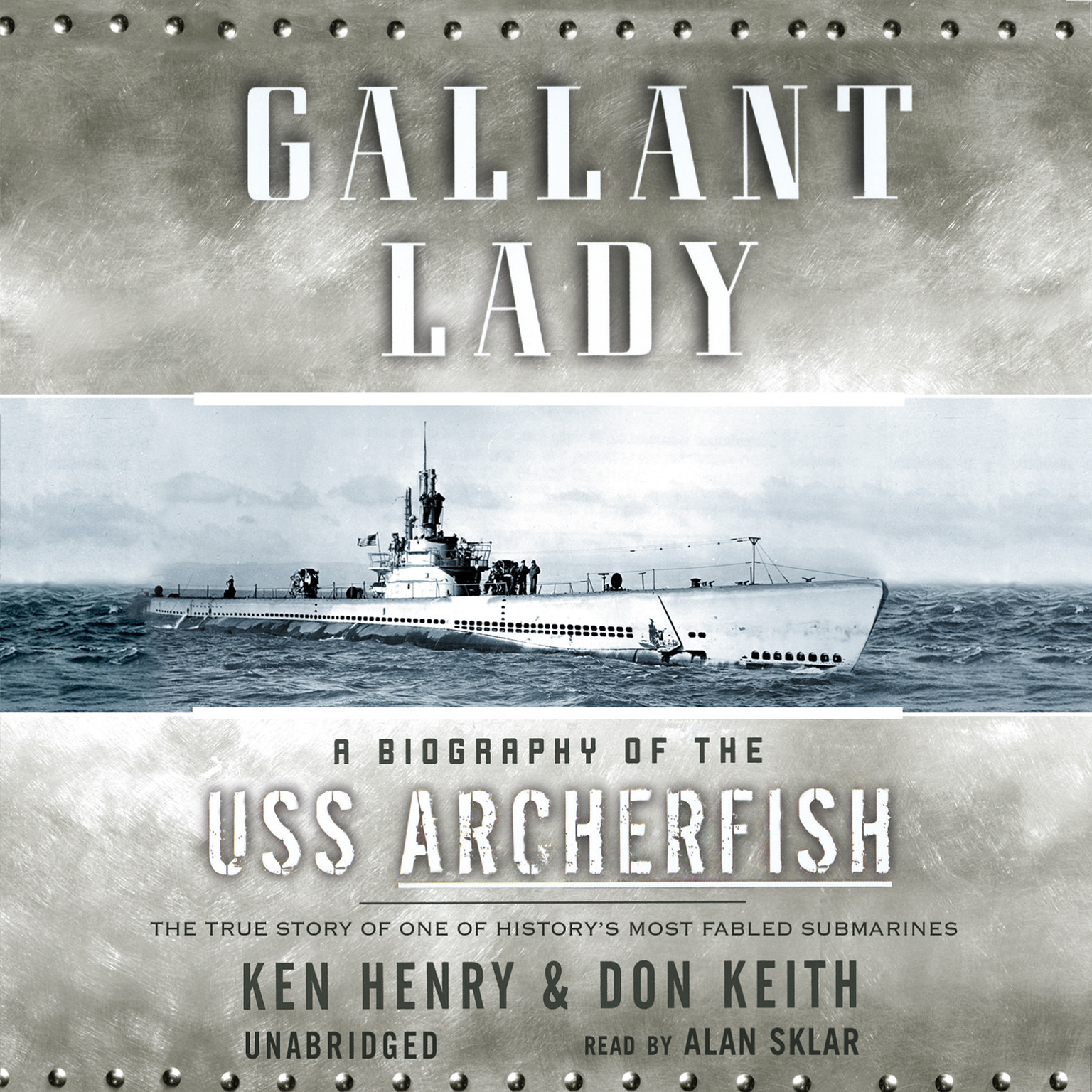 Printable Gallant Lady: A Biography of the USS Archerfish Audiobook Cover Art