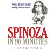 Spinoza in 90 Minutes, by Paul Strathern