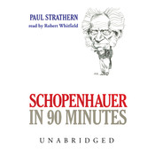 Schopenhauer in 90 Minutes Audiobook, by Paul Strathern