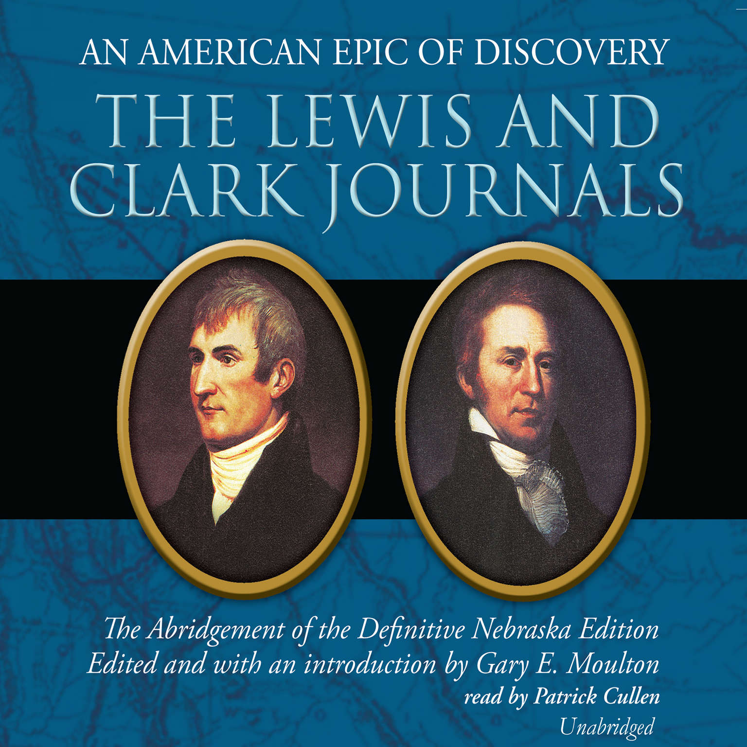 Printable The Lewis and Clark Journals: An American Epic of Discovery: The Abridgement of the Definitive Nebraska Edition Audiobook Cover Art