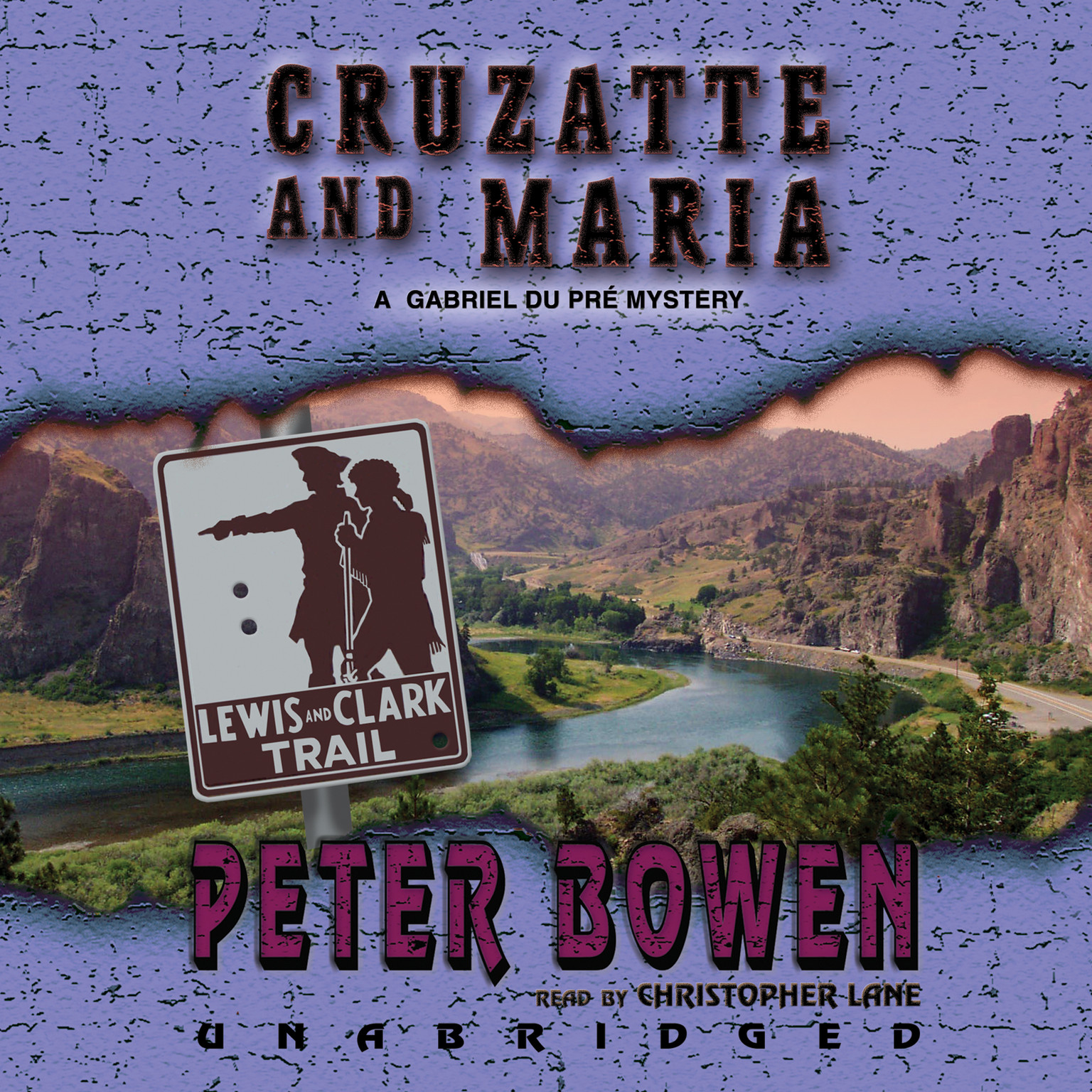Printable Cruzatte and Maria: A Gabriel Du Pré Mystery Audiobook Cover Art