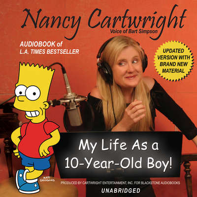My Life as a 10-Year-Old Boy! Audiobook, by Nancy Cartwright