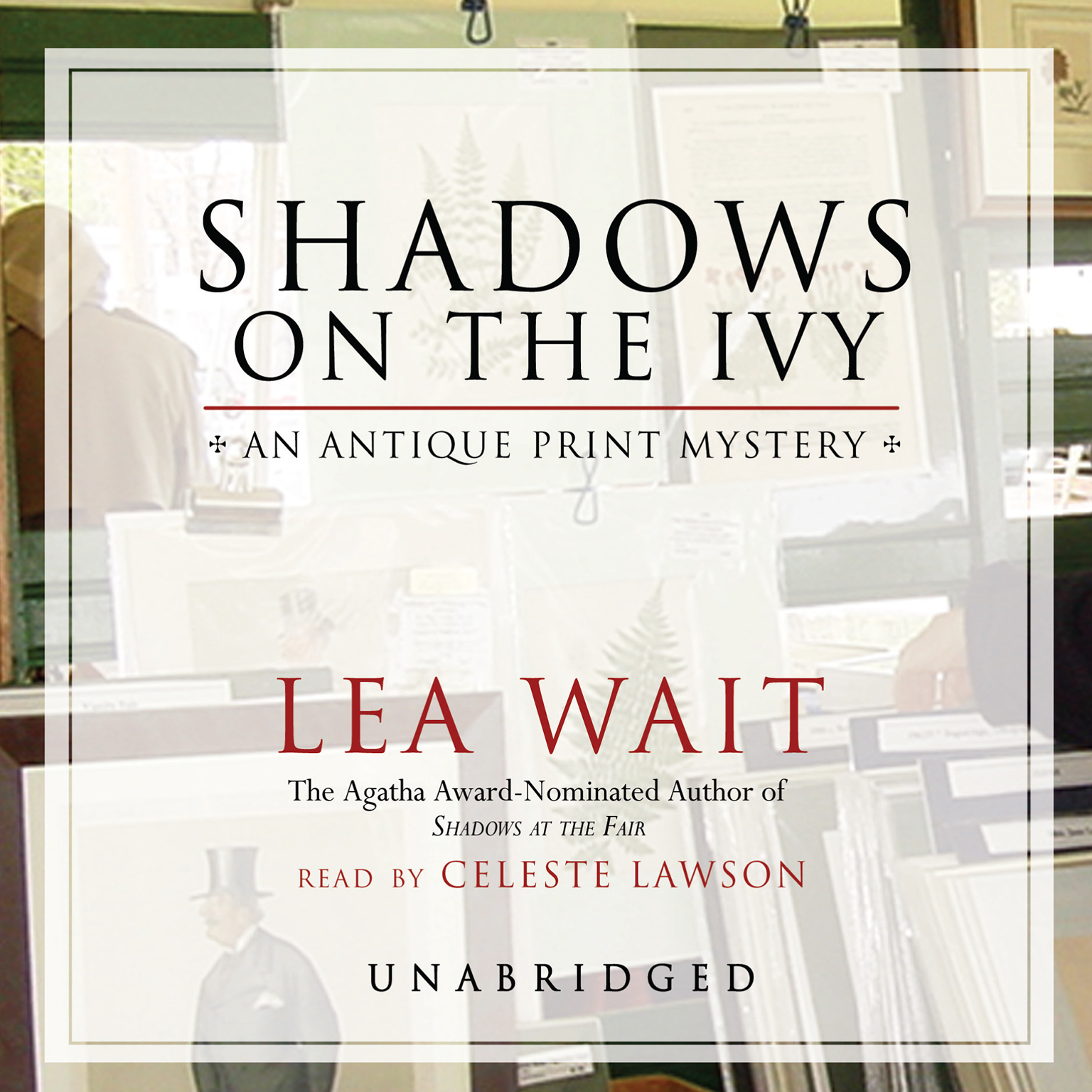 Printable Shadows on the Ivy: An Antique Print Mystery Audiobook Cover Art