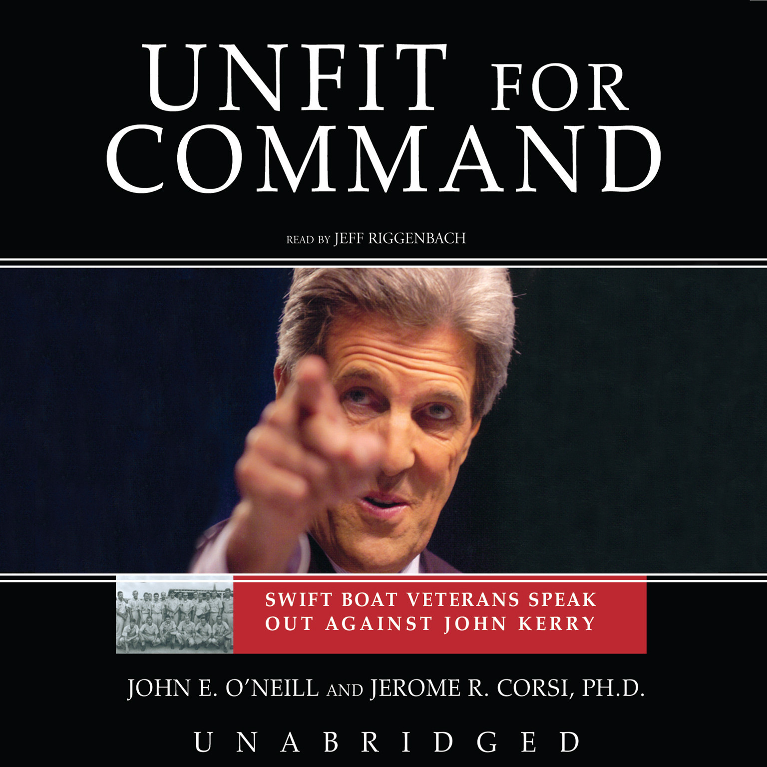 Printable Unfit for Command: Swift Boat Veterans Speak Out against John Kerry Audiobook Cover Art