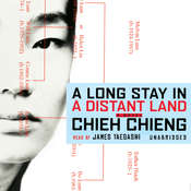A Long Stay in a Distant Land: A Novel Audiobook, by Chieh Chieng