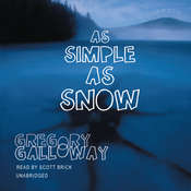 As Simple as Snow, by Gregory Galloway