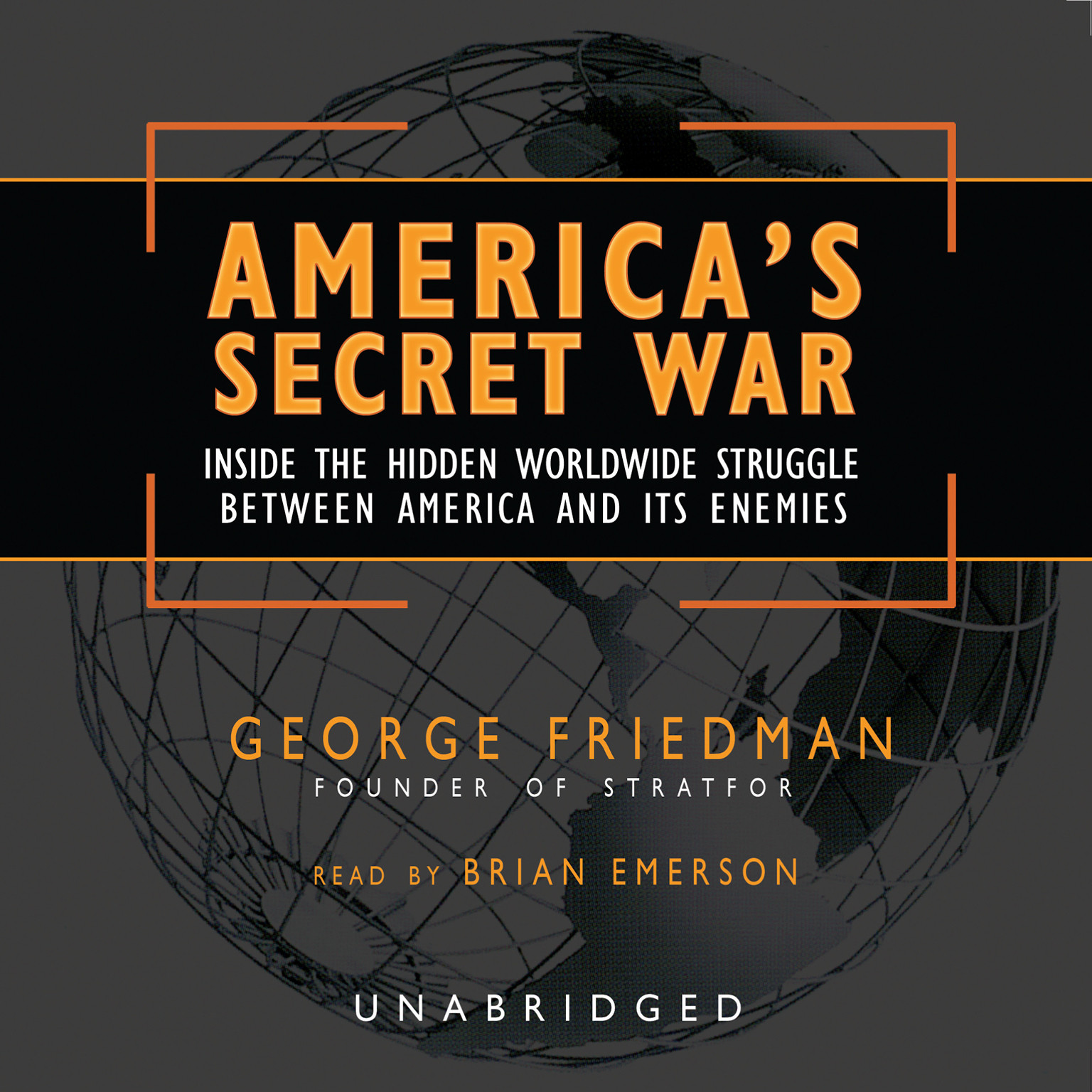 Printable America's Secret War: Inside the Hidden Worldwide Struggle between America and its Enemies Audiobook Cover Art